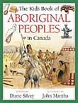 Kids Book of Aboriginal Peoples in Canada - Northwoods Press