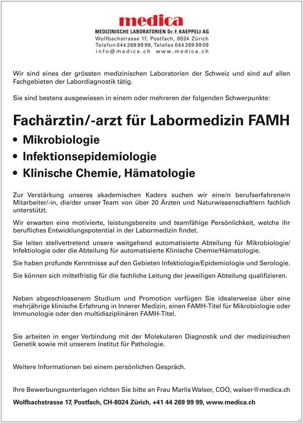 Stellenbezeichnung: Fachärztin / Facharzt für Labormedizin FAMH - Mikrobiologie - Infektionsepidemiologie - Klinische Chemie, Hämatologie  Arbeitsort: 8024 Zürich Zürich, Schweiz  Weitere Informationen unter: http://stellencompass.de/anzeige/?id=139408