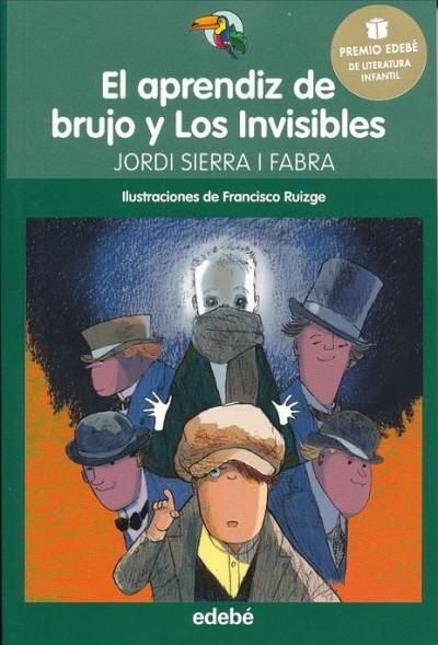 El aprendiz de brujo y Los Invisibles/ The Wizard's Apprentice and the Invisible Men