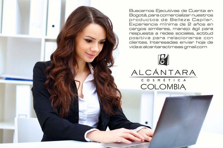 #Empleo #TrabajoSiHay Alcántara Cosmética Colombia busca #Ejecutivas de Cuenta en #Bogotá 💵 📈 Interesadas enviar #HojaDeVida a 👉📧 alcantaractmsas@gmail.com