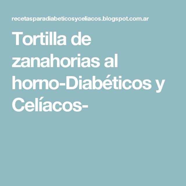 Tortilla de zanahorias al horno-Diabéticos y Celíacos-