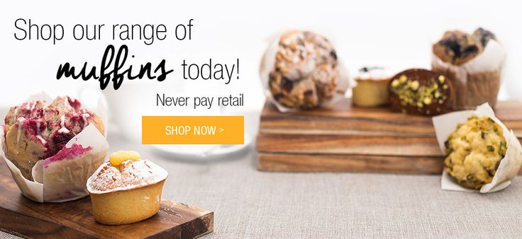 Shop our range of Muffins today!
