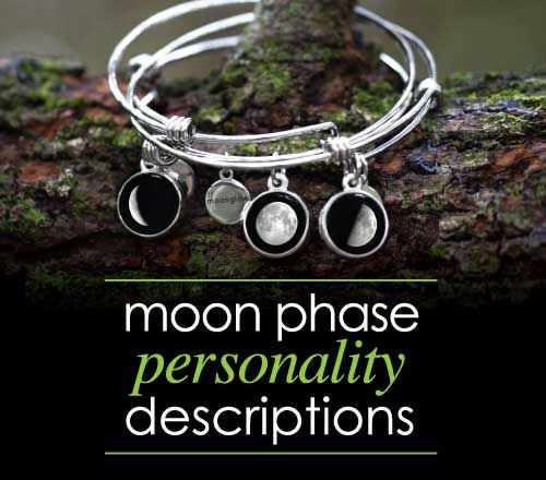 Moon phase Personality Descriptions | Moonglow Jewelry