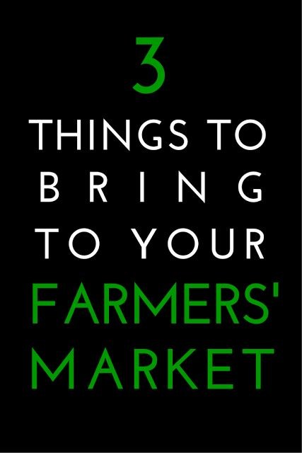 Farmers' markets can be a whole lot of fun and a great way to shop! Before you go, though, make sure you bring along these 3 things to make the experience count! (The Health-Minded.com) #health