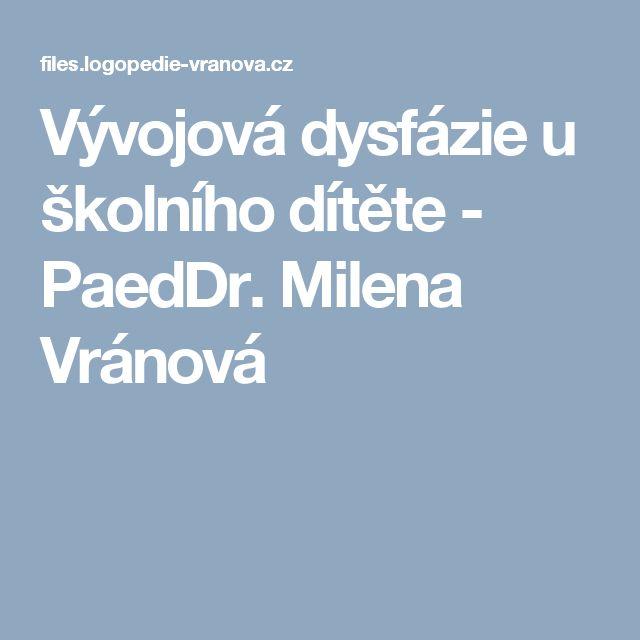 Vývojová dysfázie u školního dítěte - PaedDr. Milena Vránová
