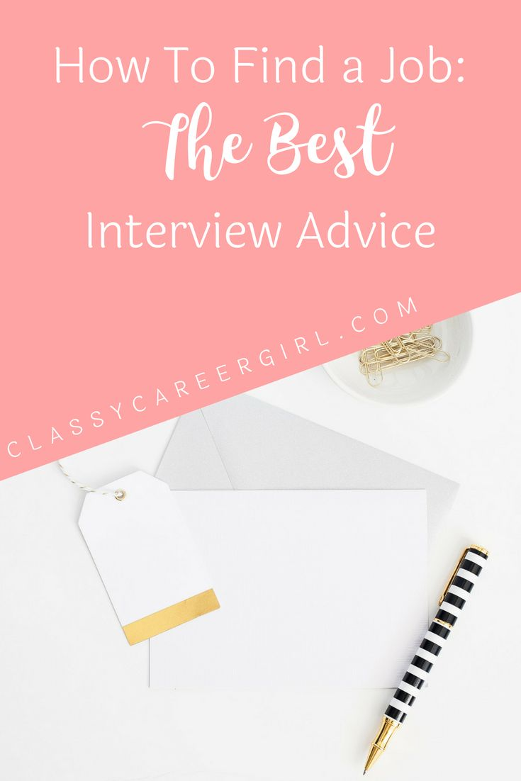 Captivating How To Find A Job: The Best Interview Advice