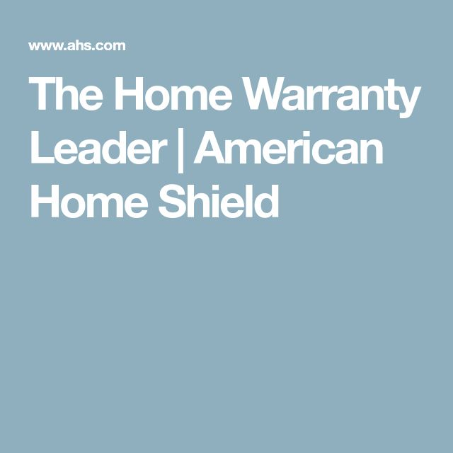 The Home Warranty Leader | American Home Shield