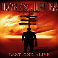 Days of Jupiter - Last One Alive by Ninetone Records on SoundCloud #daysofjupiter #lastonealive #postgrunge #hardrock #alternative #rock #heavymetal #pop #rock #ninetone