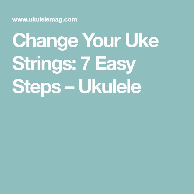 Change Your Uke Strings: 7 Easy Steps – Ukulele