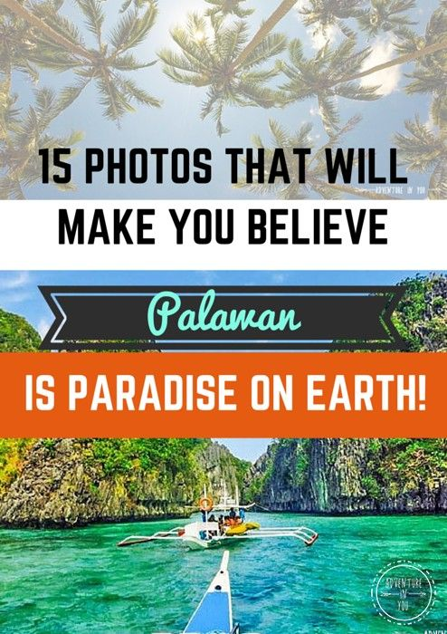 Want to see paradise on earth? Check out Palawan Philippines for images that will make you want to pack your bags and go. http://www.adventureinyou.com/15-photos-that-prove-palawan-is-paradise-on-earth/