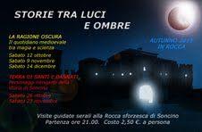 """9 novembre - Rocca sforzesca di Soncino (CR) – Visita guidata serale""""La ragione oscura: il quotidiano medioevale tra magia e scienza"""""""