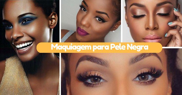 Maquiagem para Pele Negra - http://webfeminina.com/maquiagem-para-pele-negra/