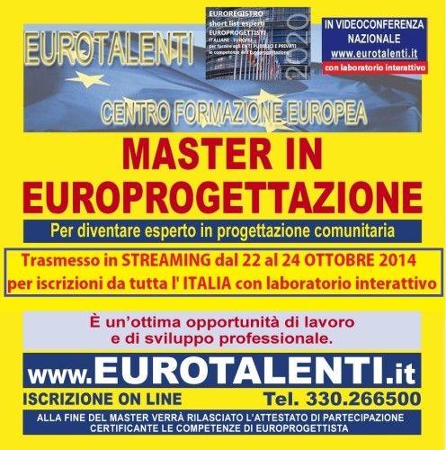 CORSO in EUROPROGETTAZIONE in #ITALIA  e in #EUROPACORSO SPECIALE DI 3 GG FORMATIVI IN #EUROPROGETTAZIONE PER REALIZZARE UNA SHORT LIST DI #EUROPROGETTISTI* + LABORATORI INTERATTIVI e utilizzare totalmente i fondi diretti #europei. (*competenza molto richiesta da #Enti Pubblici e Privati, #Università, Enti locali, PMI ed Enti Parchi che necessitano dei #finanziamenti europei per #progetti di #sviluppo del #territorio). www.eurotalenti.it