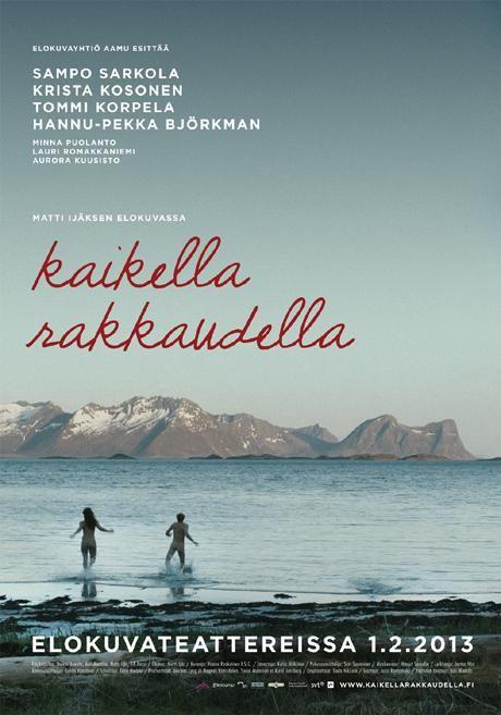 Kaikella rakkaudella, excelente película. Espero que la puedan ver.