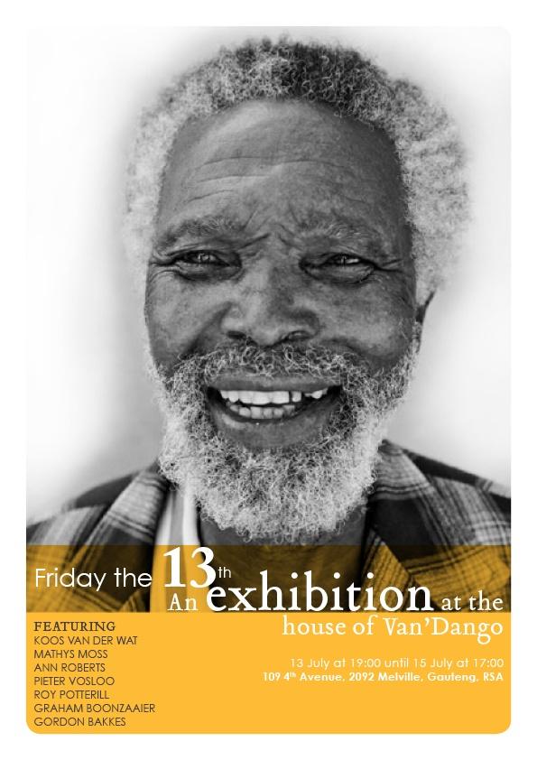 Flyer design for my dear friend Pieter Vosloo's exhibition