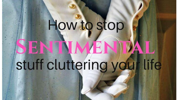 Sentimental vs clutter