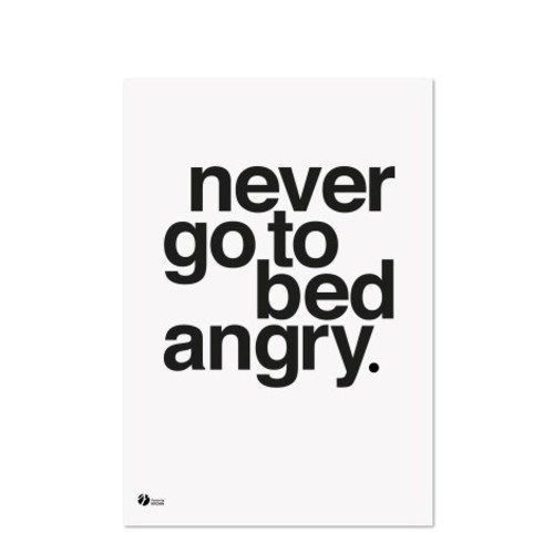 By Krohn, Poster A3, Never Go To Bed Angry