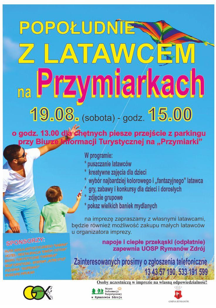 """19 sierpnia 2017 r. (sobota) o godz. 15.00. odbędzie się impreza """"Popołudnie z latawcem na Przymiarkach"""", szczegóły na plakacie:"""
