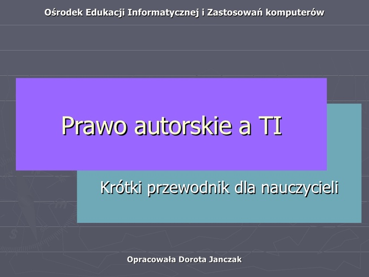 prawo-autorskie-a-ti by dorjan via Slideshare