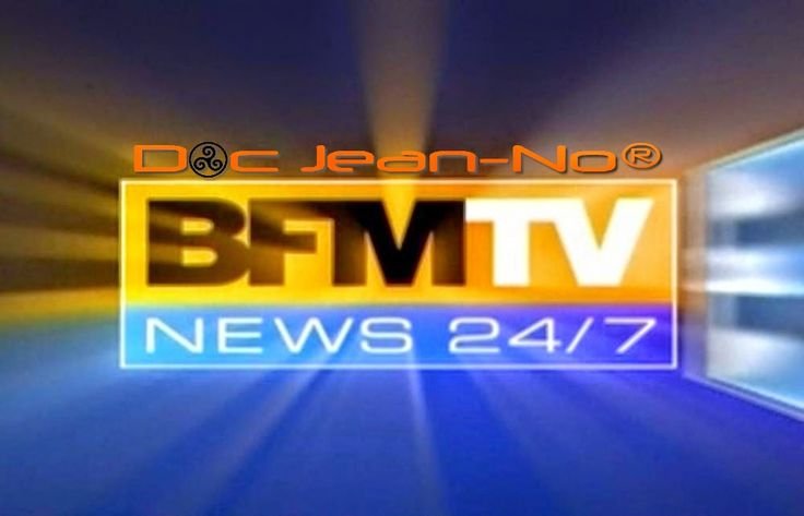 Doc Jean-No Goognews®: TV BFMTV BFM TV en direct streaming Non Stop 24/7