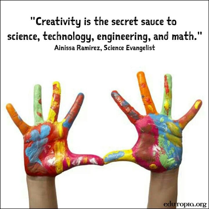 Science Technology Engineering Math: Poster: Creativity Is The Secret Sauce To Science