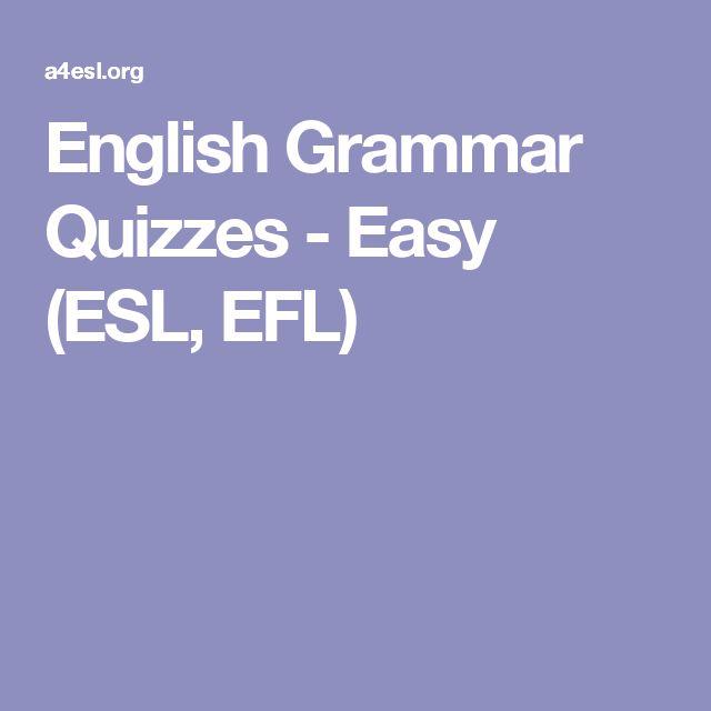 English Grammar Quizzes - Easy (ESL, EFL)