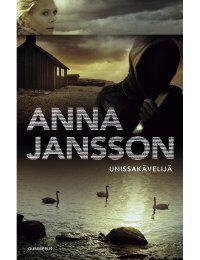 Anna Jansson: Unissakävelijä