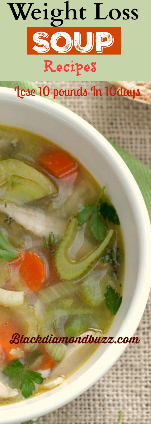 Weight Loss Soup Recipes to Lose 10 Pounds in 10 Days – This 7 Day Soup Diet Plan Will Flush Out Fat in the Belly.