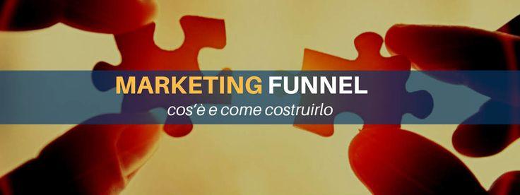 Marketing Funnel: cos'è e come costruirlo