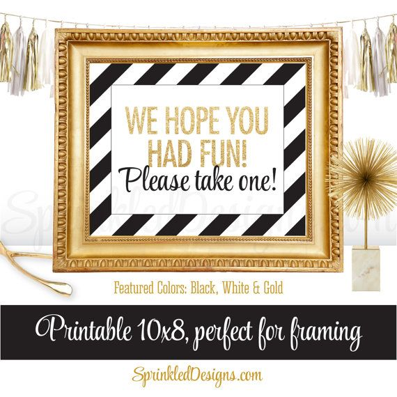 Party Favor Sign - We Hope You Had Fun Please Take One - White Black Gold Glitter, Printable Party Sign, Baby Shower, Bridal Shower, Wedding by SprinkledDesigns.com