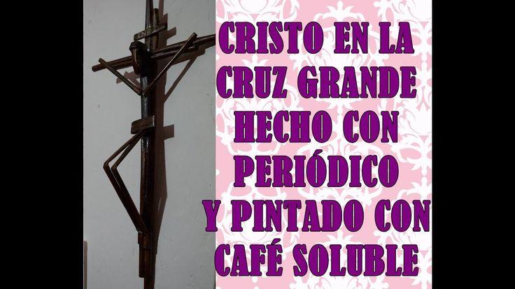 CRISTO GRANDE CON PERIÓDICO Y PINTADO CON CAFÉ SOLUBLE