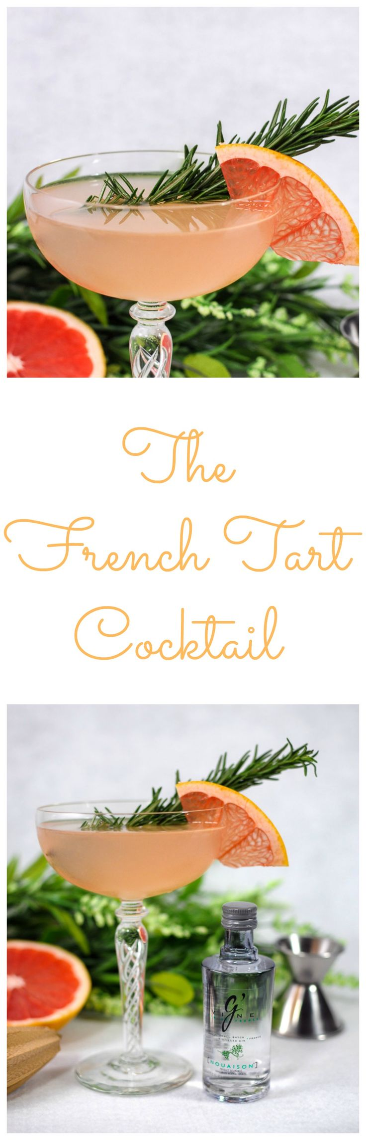 The French Tart cocktail - gin, rosemary simple syrup, grapefruit juice, lemon juice and sage bitters drink, recipe, fall, winter