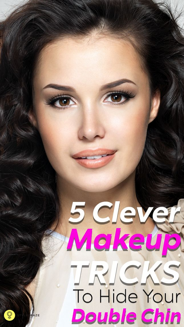 Five Makeup Tips From A Pro Makeup Artist: 5 Clever Makeup Tricks To Hide Your Double Chin