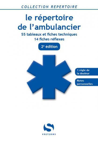 Le répertoire de l'ambulancier - Métier d'ambulancier