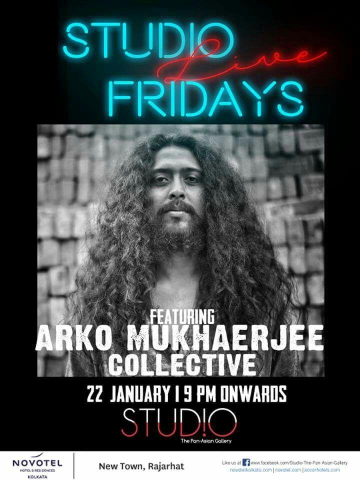 Arko Mukhaerjee live this Friday from 9 pm onwards at #studio at #novotelkolkata during #studiolivefridays