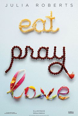 eat pray love.