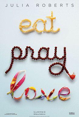 eat pray love.