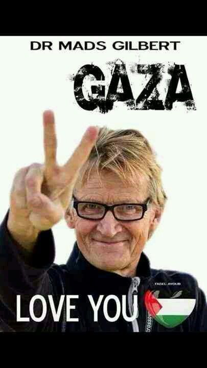 th, 2014 Israel has banned Norwegian doctor and human rights activist Mads Gilbert from entering Gaza for life. Gilbert, a professor at the University Hospital of North Norway, interviewer began asking him to respond to Israel's claims that it was not targeting civilians, that it was only attacking Hamas