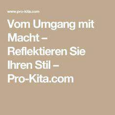 Vom Umgang mit Macht – Reflektieren Sie Ihren Stil – Pro-Kita.com