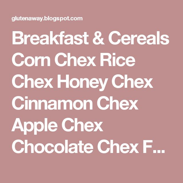 Breakfast & Cereals Corn Chex Rice Chex Honey Chex Cinnamon Chex Apple Chex Chocolate Chex Fruity Pebbles Cocoa Pebbles Marshmallow Pebbles Udi's Bagels Udi's Muffins Udi's Breads Coffeemate Bolthouse Farms Juices (all except Protein Plus Strawberry Parfait) Bolthouse Farms Yogurt Salad Dressings