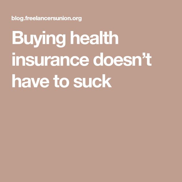 Buying health insurance doesn't have to suck
