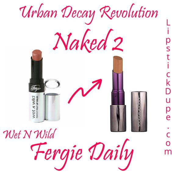 urban decay rapture lipstick dupe | Urban-Decay-Revolution-Lipstick-Naked-2-Dupe-Wet-N-Wild-Fergie-Daily ...