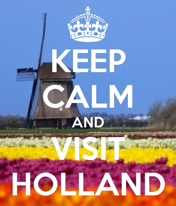 Keep calm and visit Holland
