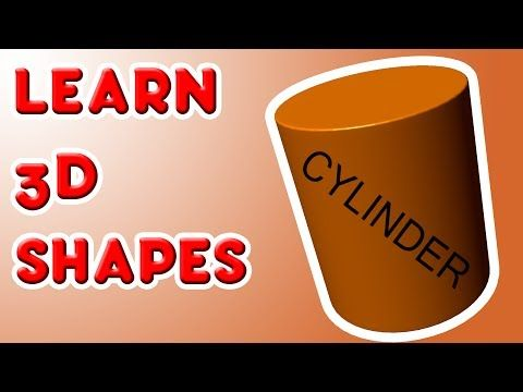 Learn 3D Shapes CYLINDER - Fun kindergarten lesson for kids - YouTube