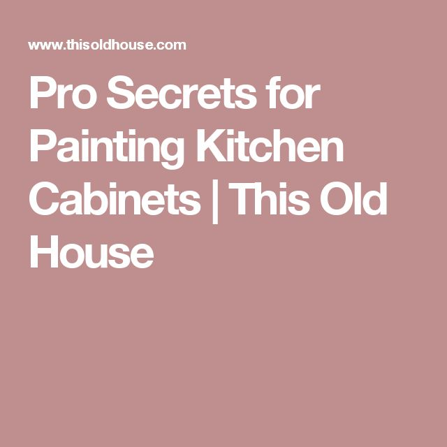 Dream Kitchen Elgin: 1000+ Ideas About Painting Kitchen Cabinets On Pinterest