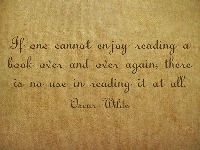 Book quote: Oscar Wilde on re-reading