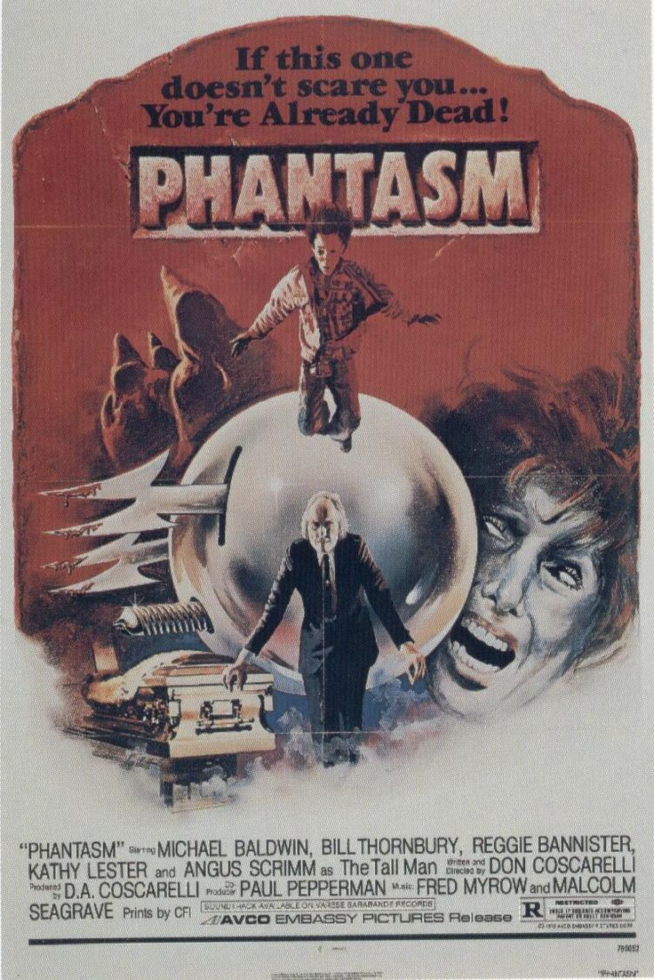 Phantasm (1979) Directed by Don Coscarelli; starring A. Michael Baldwin, Reggie Bannister & Angus Scrimm