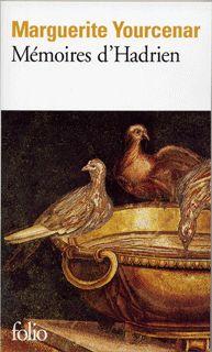 Mémoires d'Hadrien (Marguerite Yourcenar) | Des livres, des fils et un peu de farine...