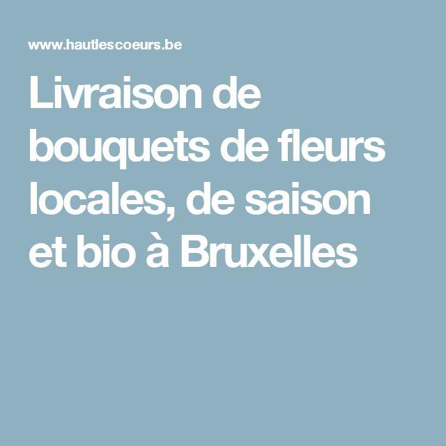 Livraison de bouquets de fleurs locales, de saison et bio à Bruxelles