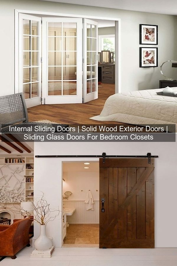 Internal Sliding Doors Solid Wood Exterior Doors Sliding Glass Doors For Bedroom Closets In 2021 Home Decor Interior Home